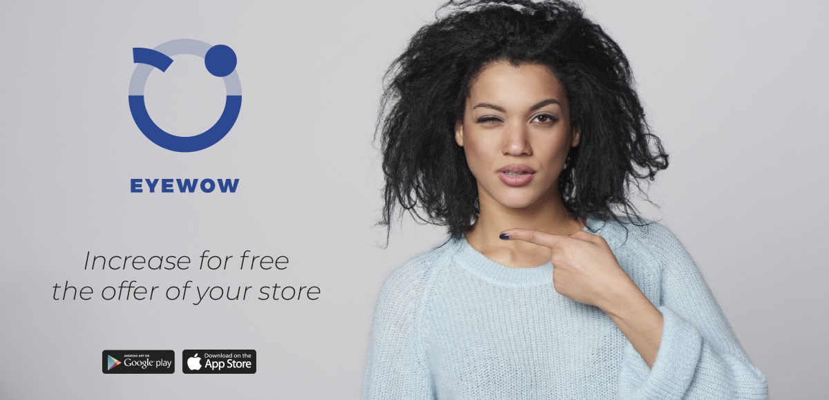 Increase for free the offer of your store with EYEWOW